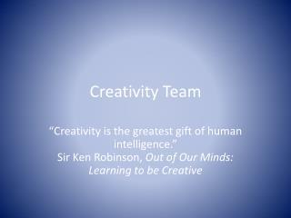 Creativity Team