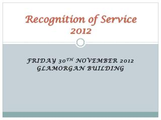Recognition of Service  2012