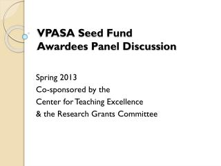 VPASA Seed  Fund Awardees Panel Discussion