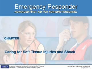 Caring for Soft-Tissue Injuries and Shock