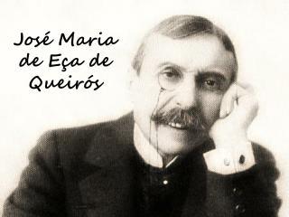 José Maria de Eça de Queirós