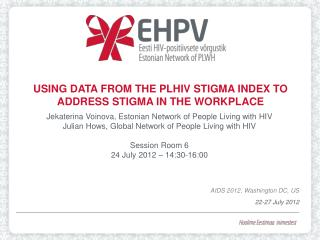 Using data from the PLHIV Stigma Index to address stigma in the  workplace
