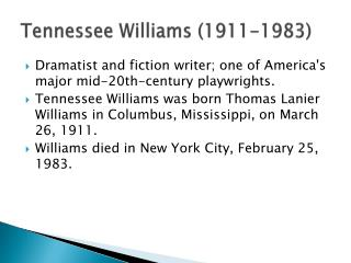 Tennessee Williams (1911-1983)