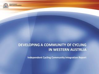 DEVELOPING A COMMUNITY OF CYCLING IN WESTERN AUSTRLIA
