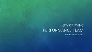 City of  irving Performance team
