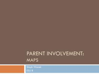 Parent Involvement: MAPS