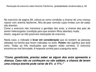 Resolução do exercício sobre Anemia Falciforme, (probabilidade condicionada) p. 69