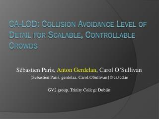 CA-LOD: Collision Avoidance Level of Detail for Scalable, Controllable Crowds