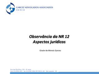 Observ�ncia da NR 12 Aspectos jur�dicos