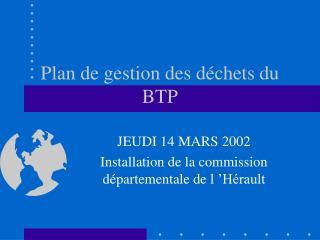 Plan de gestion des d chets du BTP