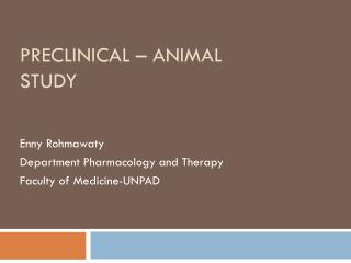 Preclinical – Animal Study