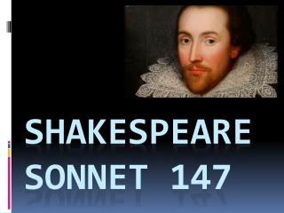 Shakespeare SONNET  147