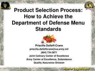 Product Selection Process: How to Achieve the Department of Defense Menu Standards