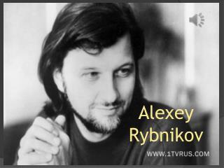 Alexey  Rybnikov