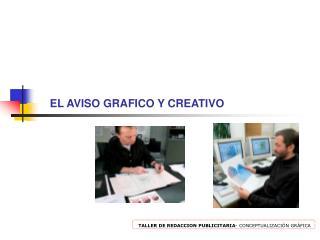 EL AVISO  GRAFICO Y CREATIVO