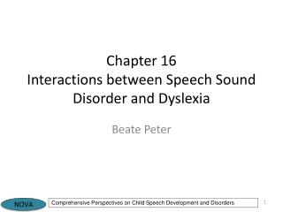 Chapter 16 Interactions between Speech Sound Disorder and Dyslexia