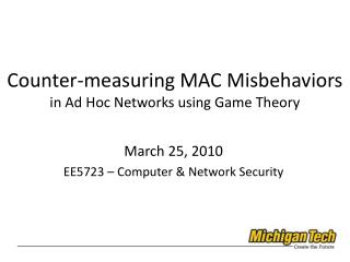 Counter-measuring MAC Misbehaviors in Ad Hoc Networks using Game Theory