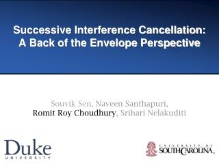 Successive Interference Cancellation:  A Back of the Envelope Perspective
