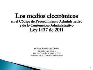 Los medios electrónicos   en  el  Código  de Procedimiento Administrativo