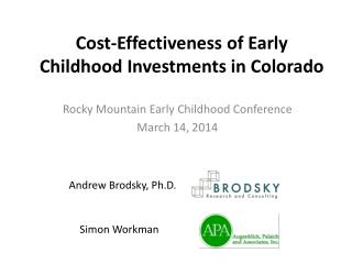 Cost-Effectiveness of Early Childhood Investments in Colorado