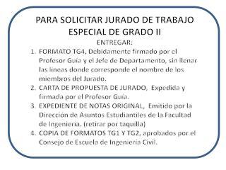 PARA SOLICITAR JURADO DE TRABAJO ESPECIAL DE GRADO II ENTREGAR:
