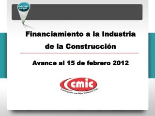 Financiamiento a la Industria de la Construcción