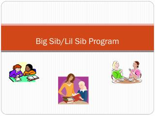 Big Sib/Lil Sib Program
