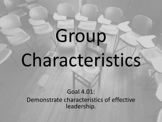Group Characteristics