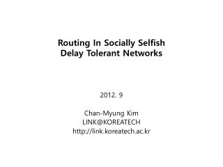 Routing In Socially Selfish  Delay Tolerant Networks