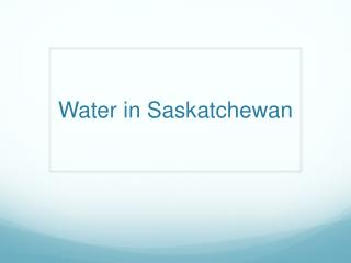 Water in Saskatchewan