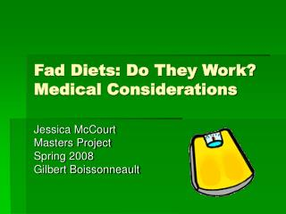 Fad Diets: Do They Work Medical Considerations