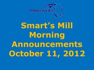 Smart's Mill Morning Announcements October 11, 2012