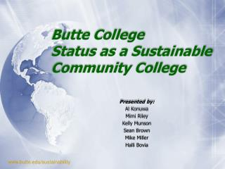 Butte College  Status as a Sustainable Community College