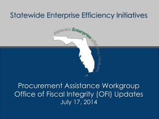 Statewide Enterprise Efficiency Initiatives Procurement Assistance Workgroup