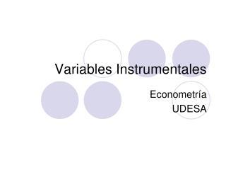 Variables Instrumentales