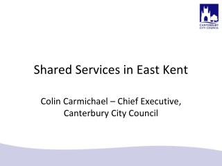 Shared Services in East Kent