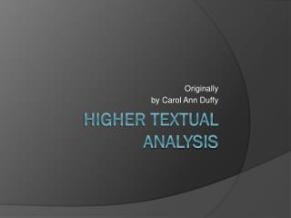 Higher Textual Analysis