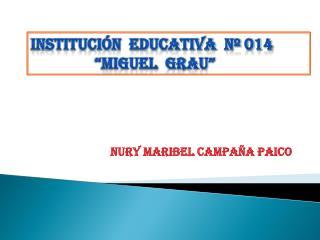 NURY MARIBEL CAMPAÑA PAICO