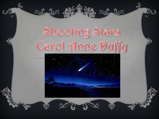 Shooting Stars Carol Anne Duffy