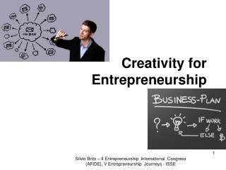 Creativity for Entrepreneurship