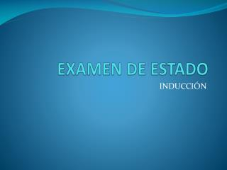 EXAMEN  DE ESTADO