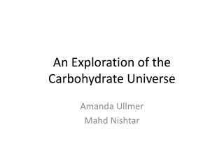 An Exploration of the Carbohydrate Universe