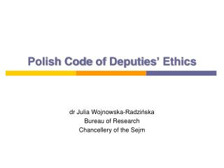 Polish Code  of  Deputies '  Ethics