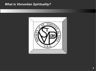 What is Vincentian Spirituality?