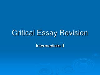 Critical Essay Revision