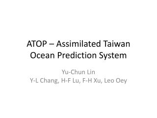 ATOP – Assimilated Taiwan Ocean Prediction System