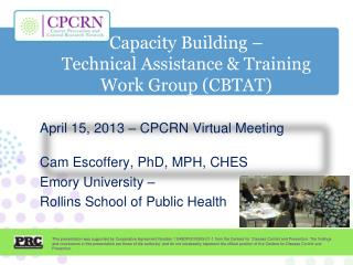 Capacity Building –  Technical Assistance & Training Work Group (CBTAT)
