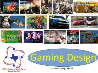 Gaming Design