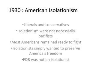 1930 : American Isolationism