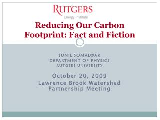 Reducing Our Carbon Footprint: Fact and Fiction